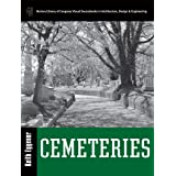 Cemeteries (Library of Congress Visual Sourcebooks)