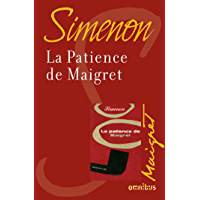 La patience de Maigret (French Edition)