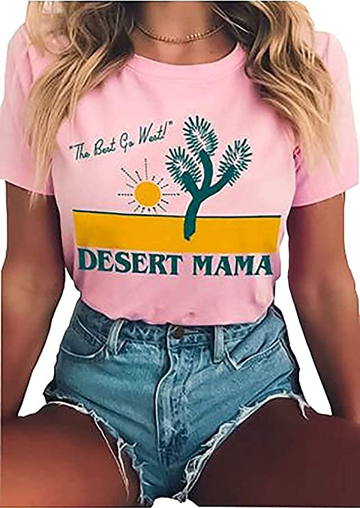 a00f1c474 Mega Ella Womens Desert Mama The Best Go West T-Shirt Casual Camping Hiking Graphic  Tee Tops at Amazon Women's Clothing store: