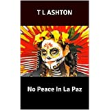 No Peace In La Paz