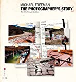 The Photographer's Story: The Art of Visual Narrative (The Photographer's Eye)