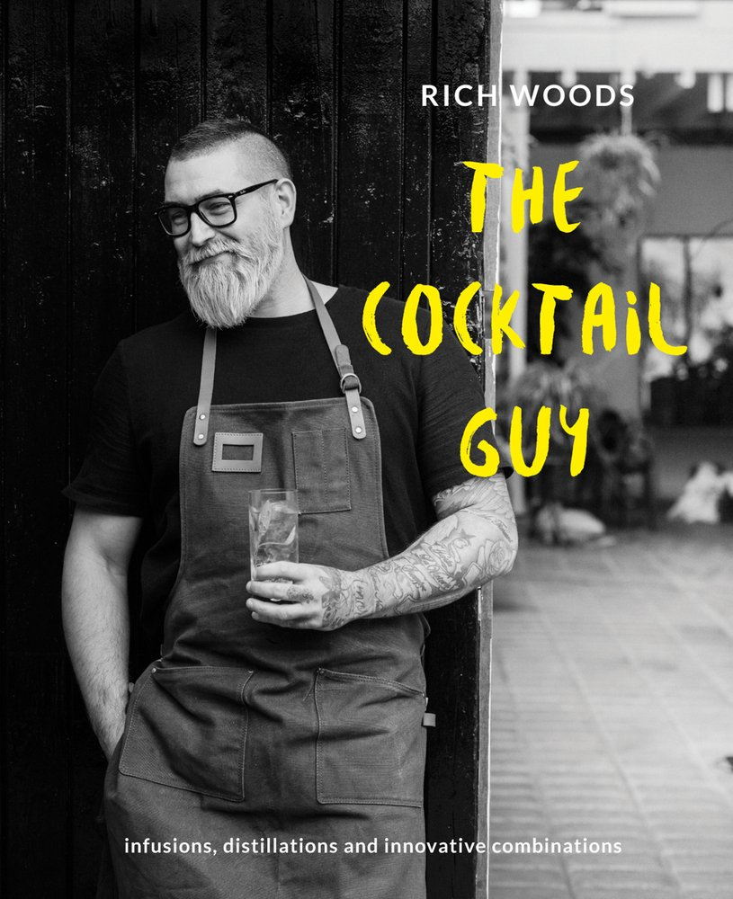The Cocktail Guy: Infusions, Distillations and Innovative Combinations PDF