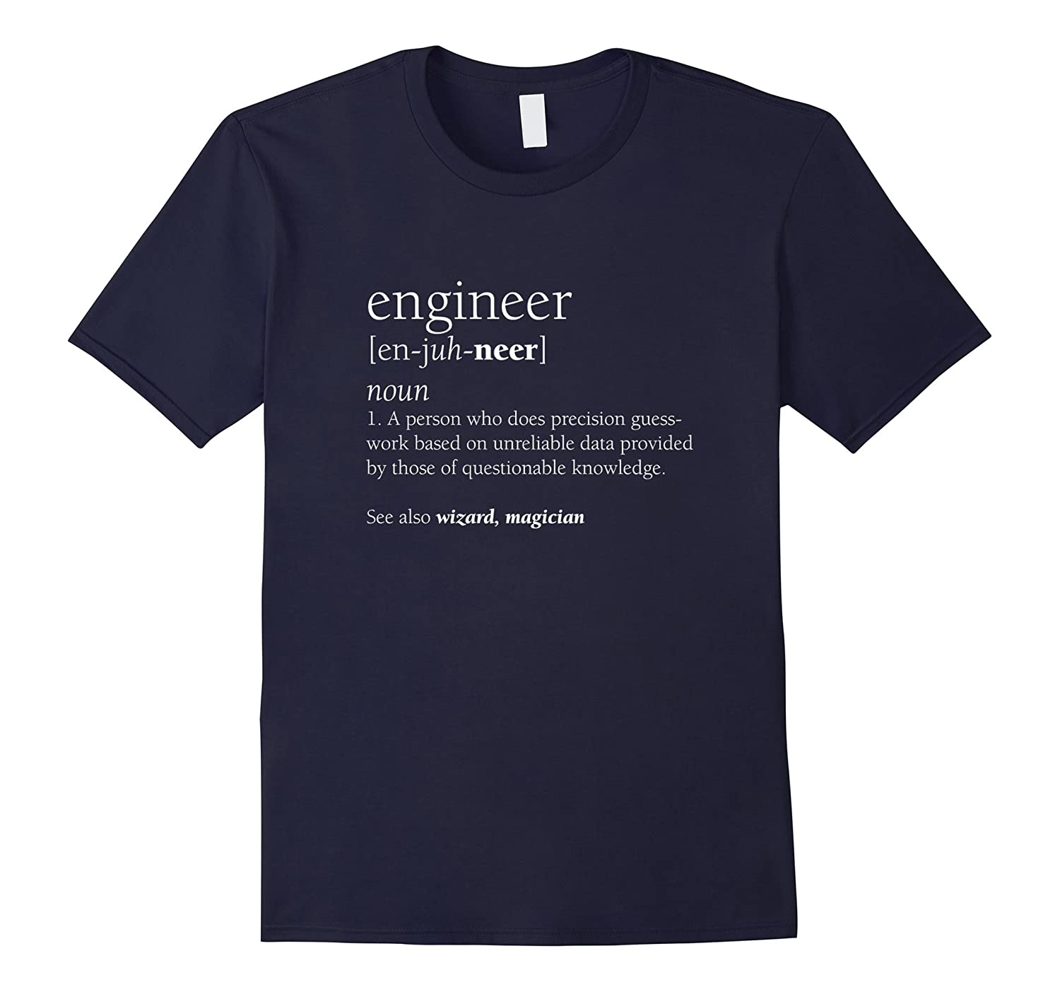 Engineer Definition T Shirt, Funny Engineering Gift-ANZ