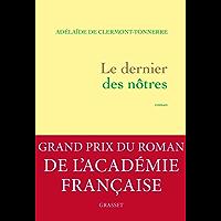 Le dernier des nôtres : roman (Littérature Française) (French Edition)