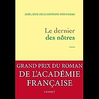 Le dernier des nôtres : roman (Littérature Française)