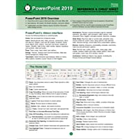PowerPoint 2019 Reference and Cheat Sheet: The unofficial cheat sheet reference for Microsoft PowerPoint 2019