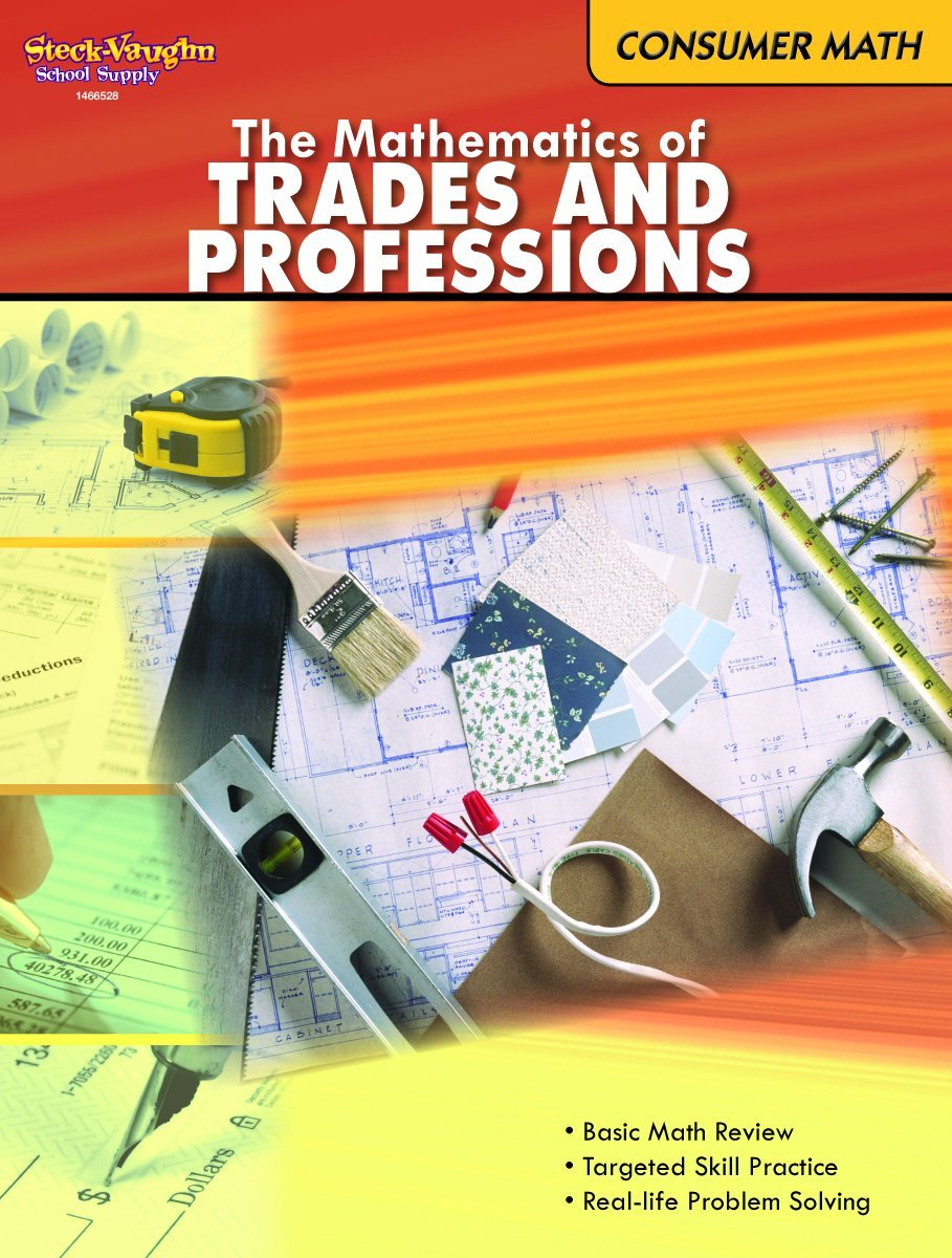 Consumer Mathematics: Reproducible The Mathematics of Trades ...