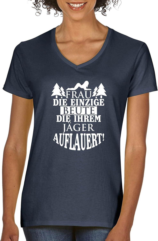 Frau die einzige Beute die ihrem J/äger auflauert! Damen V-Neck Kurzarm Top Basic Print-Shirt 100/% Baumwolle Comedy Shirts V-Ausschnitt