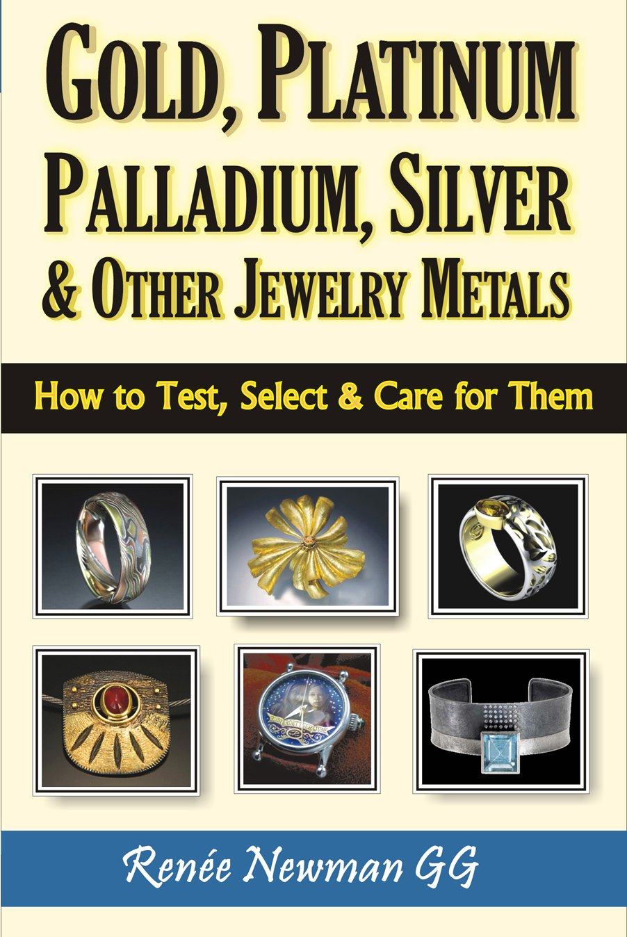 Download Gold, Platinum, Palladium, Silver & Other Jewelry Metals: How to Test, Select & Care for Them ebook