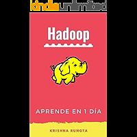 Aprende Hadoop en 1 día: Master Big Data con esta guía completa