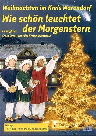Weihnachtslieder Cd.Wie Schön Leuchtet Der Morgenstern Weihnachtslieder Cd Amazon