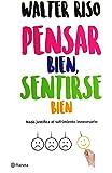 Pensar bien, sentirse bien (Spanish Edition)