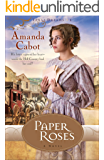 Paper Roses (Texas Dreams Book #1): A Novel