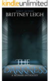 The Darkness: A Bulwark Anthology (Book 8) (A Book Anthology)