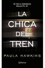 La chica del tren (Spanish Edition) Kindle Edition