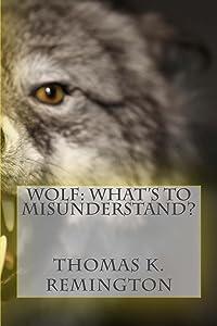 Wolf: What's to Misunderstand?