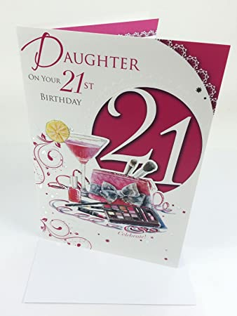 Xpress Yourself Daughter 21 Today Medium Sized Fashion Birthday Card Amazoncouk Office Products