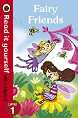Fairy Friends - Read it yourself with Ladybird: Level 1 Kindle Edition