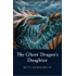 The Ghost Dragon's Daughter: A Seventy Kingdoms Story
