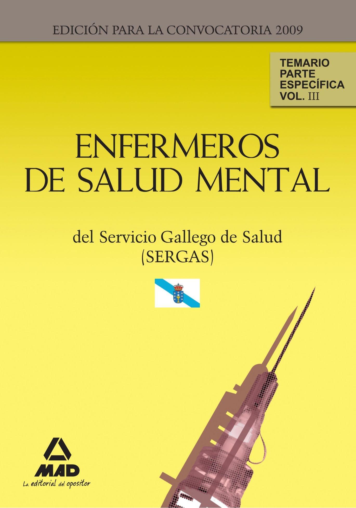 Enfermeros de Salud Mental del Servicio Gallego de Salud (SERGAS). Temario Parte Específica. Volumen III (Spanish Edition) PDF