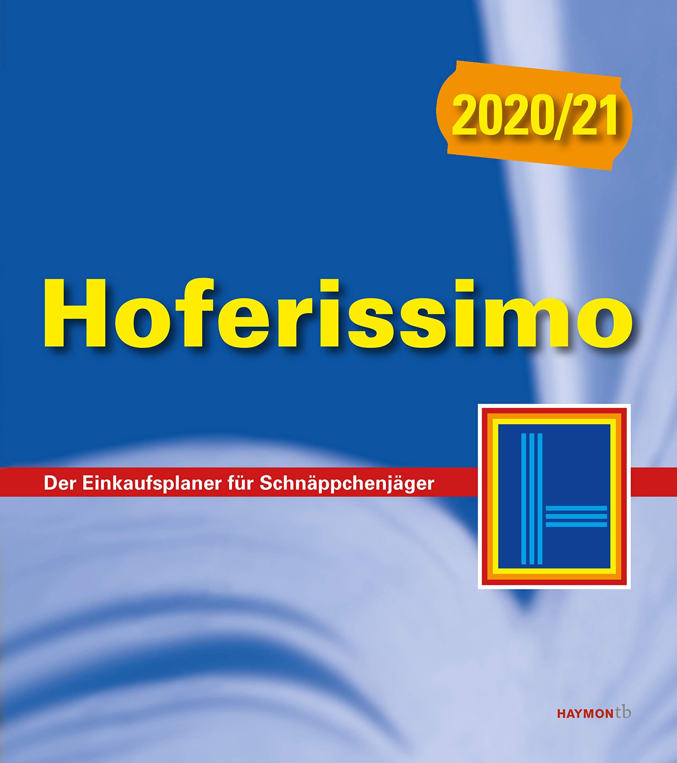 Hoferissimo 2020 21  Der Einkaufsplaner Für Schnäppchenjäger  HAYMON TASCHENBUCH
