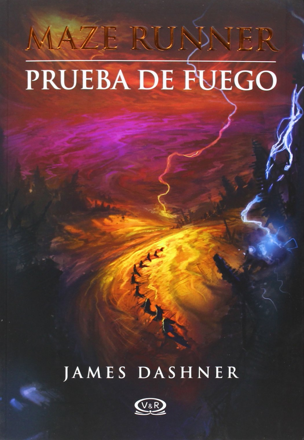Buy Prueba De Fuego The Scorch Trials Maze Runner Book Online At