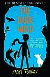The Dark Wild: Book 2 (The Last Wild Trilogy)
