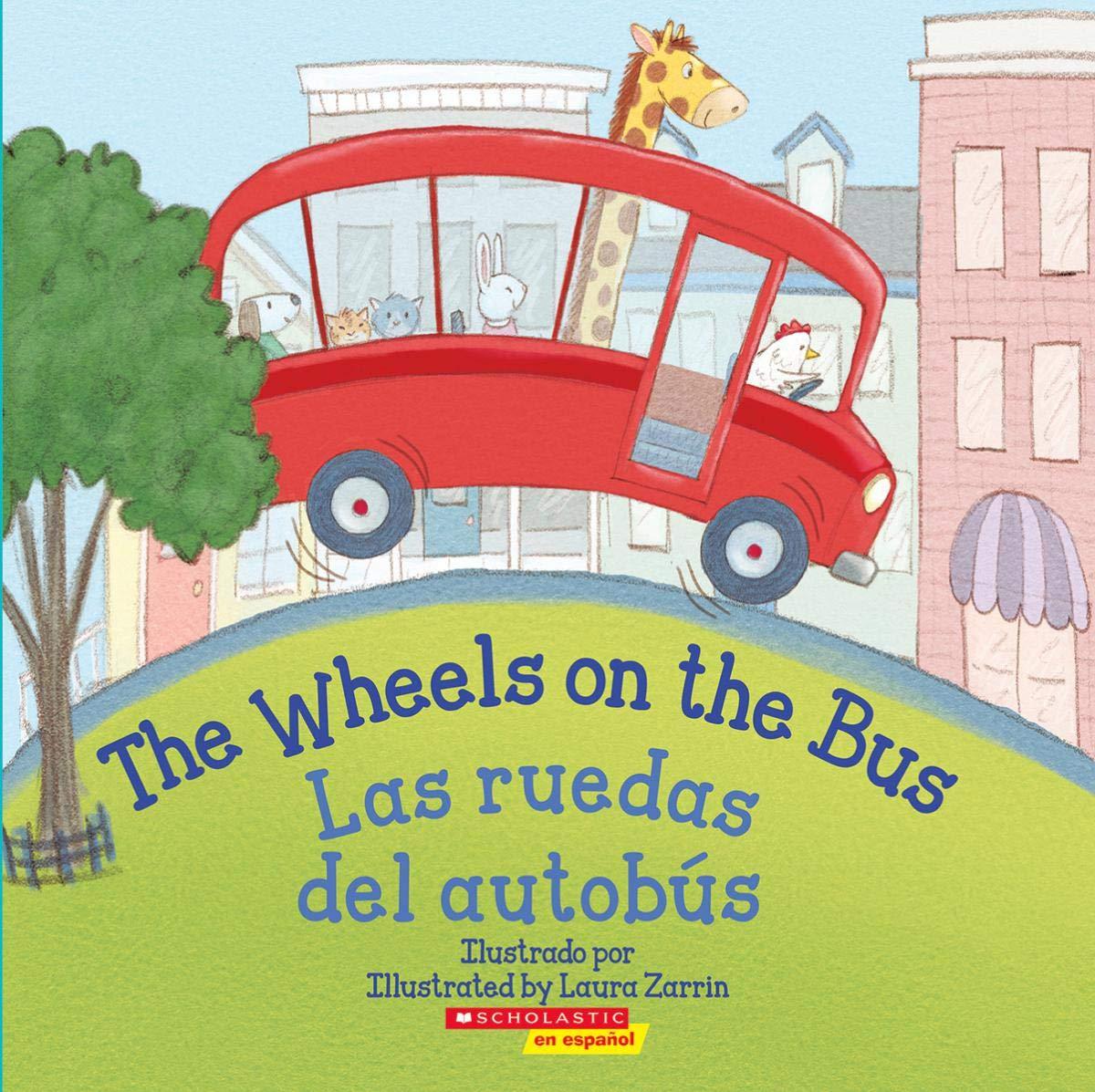 The Wheels on the Bus / Las Ruedas del Autobús Bilingual: Amazon.es: Elodie Pope, Laura Zarrin: Libros