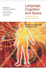 Language, Cognition and Space: The State of the Art and New Directions (Advances in Cognitive Linguistics) Paperback