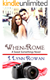 When in Rome (Sweet Somethings Book 2)