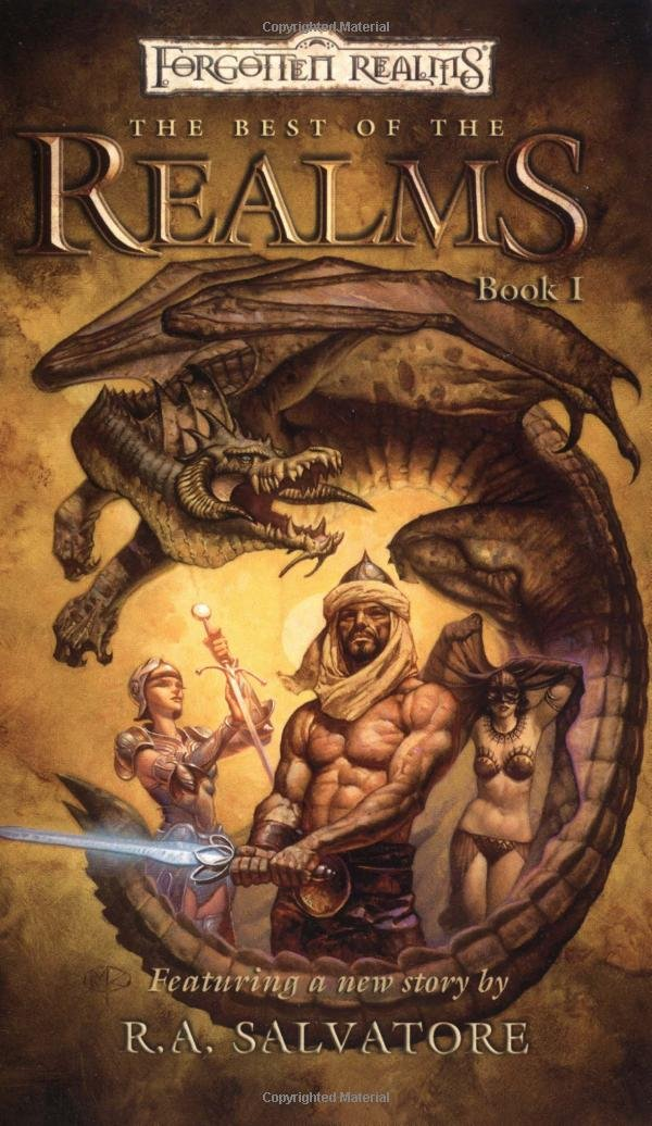 The Best of the Realms (Forgotten Realms Anthology): R A  Salvatore