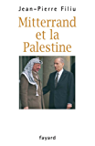 Mitterrand et la Palestine (Documents)