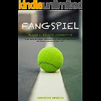 Fangspiel (Buch 1) - Erste Schritte (German Edition)