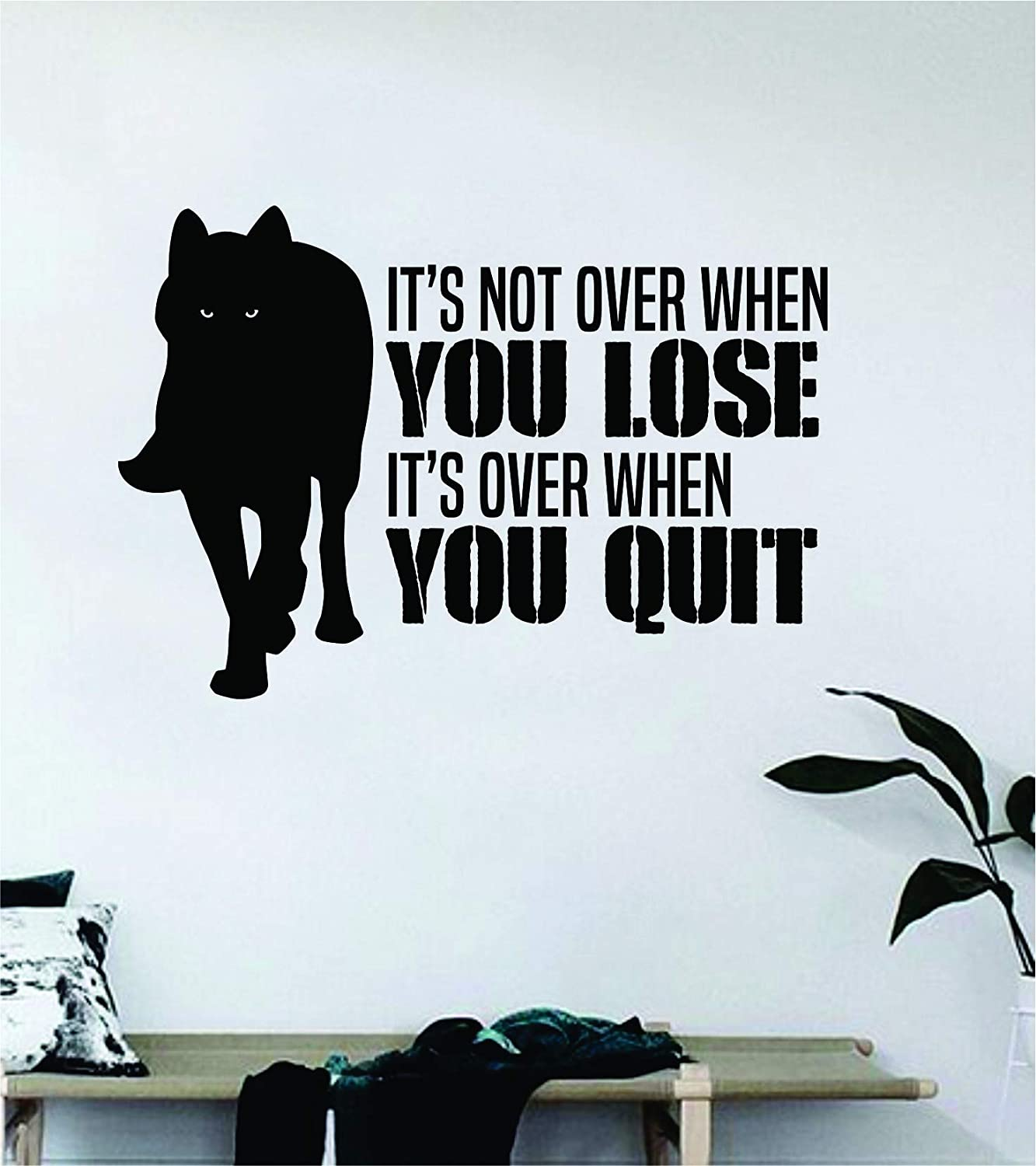 It's Over When You Quit Wolf Wall Decal Sticker Vinyl Art Bedroom Living Room Decor Decoration Teen Quote Inspirational Boy Girl Motivational Work Out Gym Gainz Strong Run Cardio Squat Beast Animal