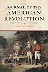 Journal of the American Revolution 2015: Annual Volume (Journal of the American Revolution Books) Hardcover