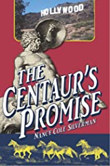 The Centaur's Promise: 2nd Editon Kindle Edition