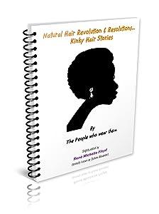 Natural Hair Revolution & Resolutions...Kinky Hair Stories