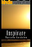 Inspirare: Uma Forma de Ver a Vida