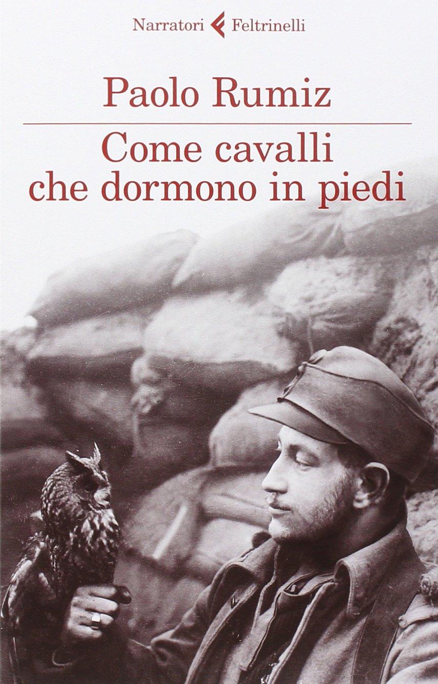 Come Cavalli Che Dormono In Piedi Amazon Co Uk Rumiz Paolo 9788807031045 Books