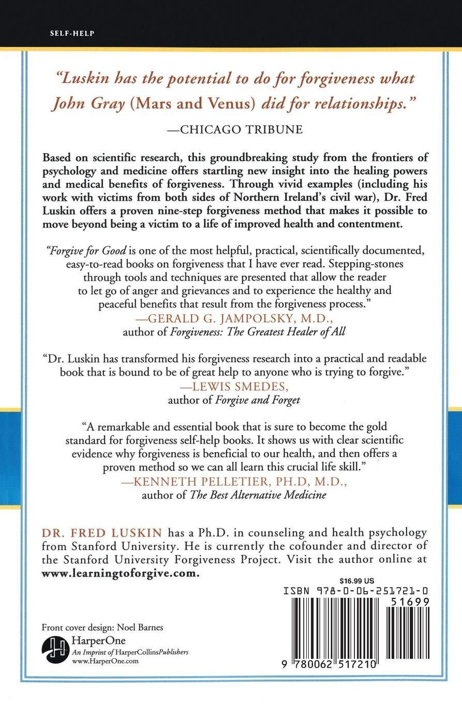 Forgive for Good: Frederic Luskin: 9780062517210: Amazon com: Books