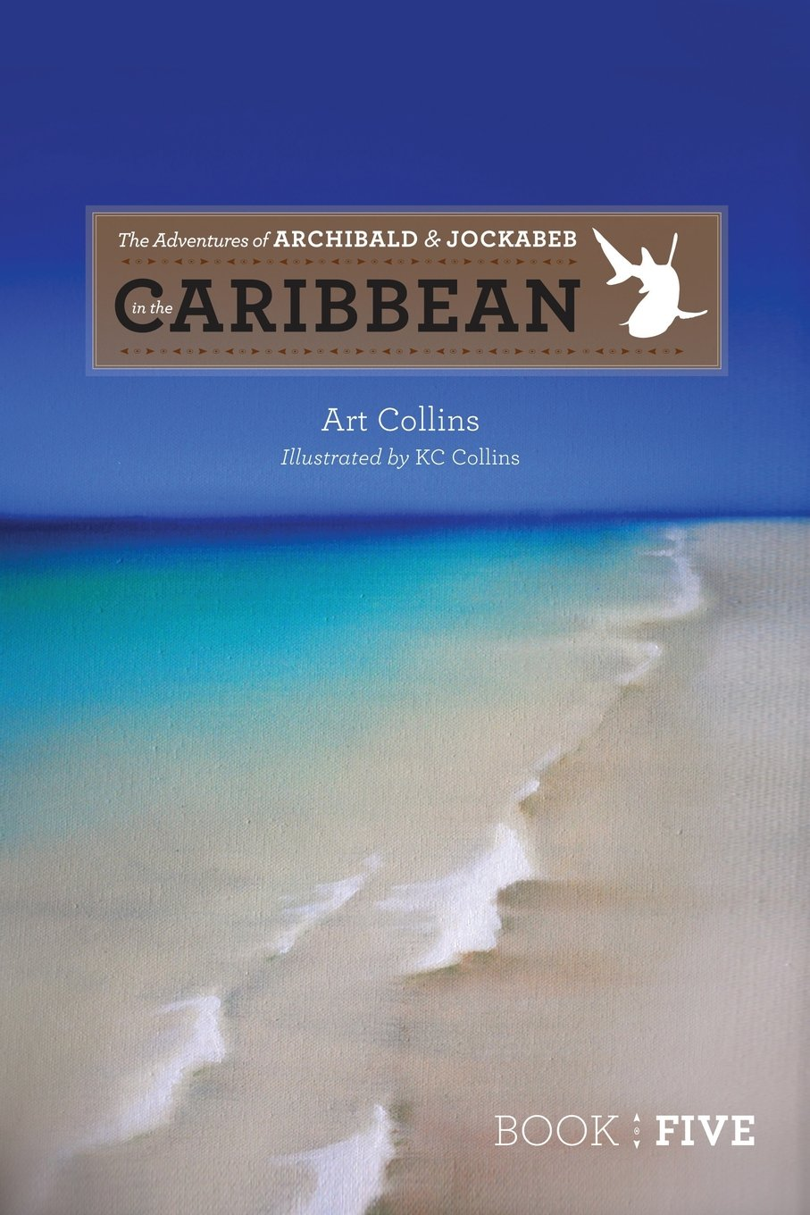 The Adventures of Archibald and Jockabeb: In the Caribbean (Adventures of Archibald & Jockabeb) pdf