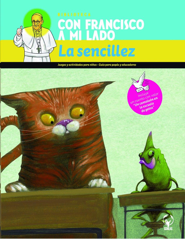 La sencillez/Humbleness (Spanish Edition) (Spanish) Paperback – May 19, 2015