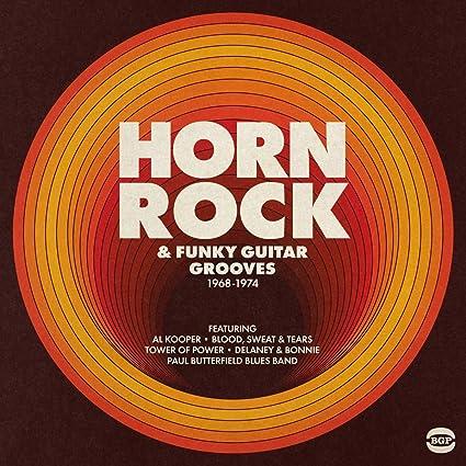 Horn Rock & Funky Guitar Grooves 1968-1974 [VINYL]