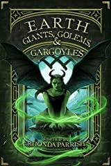 Earth: Giants, Golems, & Gargoyles (Elemental Anthology Book 2) Kindle Edition