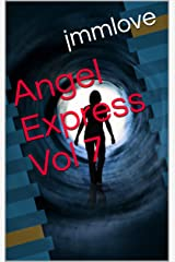 The Angel Express Vol 7 Kindle Edition