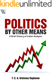 Politics By Other Means: A Brief History of Indian Budgets