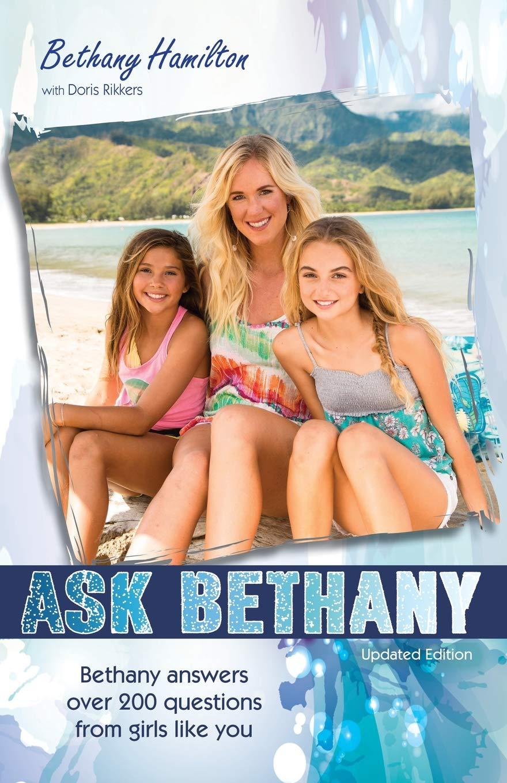 Ask Bethany, Updated Edition (Faithgirlz / Soul Surfer): Bethany Hamilton,  Doris Wynbeek Rikkers: 9780310745723: Amazon.com: Books