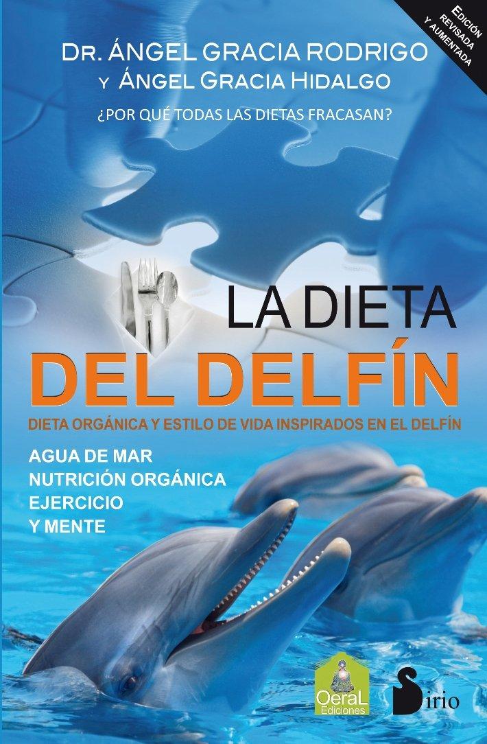 Read Online La dieta del delfin (Spanish Edition) pdf epub