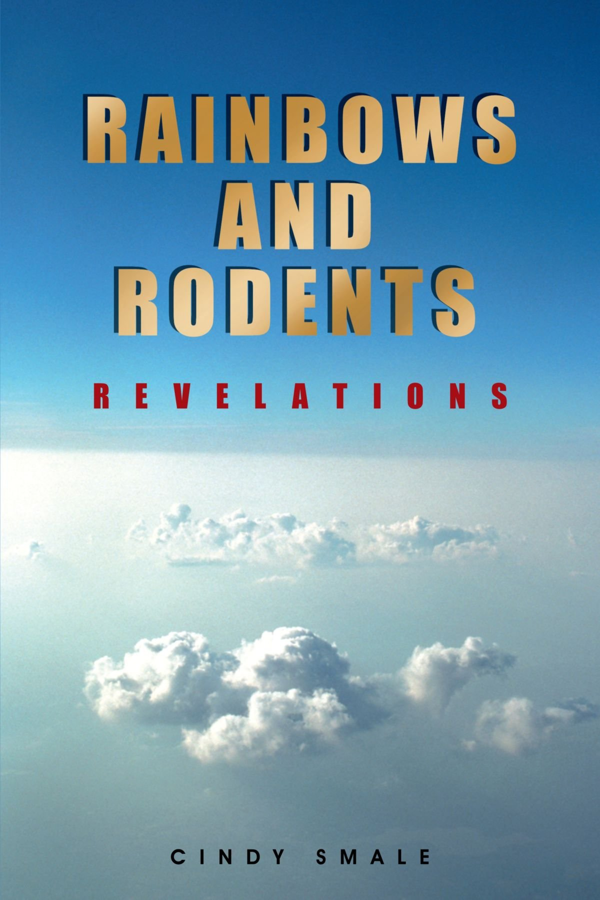 Rainbows and Rodents: Revelations Text fb2 ebook