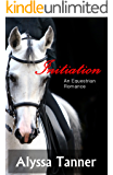 Initiation: An Equestrian Romance (Freedom to Be Me Book 1)